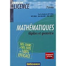 Mathématiques : Algèbre et géométrie 50% cours + 50% exos