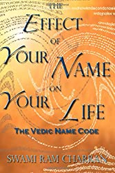 The Effect of Your Name on Your Life - The Vedic Name Code