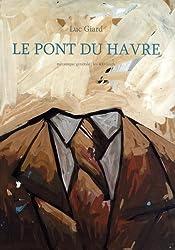 Le pont du Havre