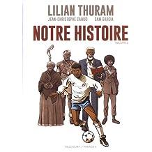 Notre Histoire - Volume T02