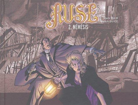 Ruse, Tome 2 : Némésis par Mark Waid, Butch Guice, Paul Ryan