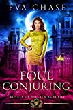 Royals of Villain Academy 6: Foul Conjuring (English Edition)