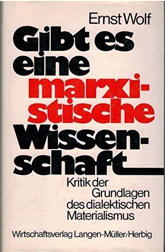 Gibt es eine marxistische Wissenschaft? Kritik der Grundlagen des dialektischen Materialismus