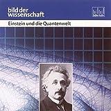 Einstein und die Quantenwelt. CD . Bild der Wissenschaft
