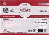 Shuchita Prakashan's Solved Scanner Cost Accounting CMA Inter Group-I (Syllabus 2016) Paper-8 18ED