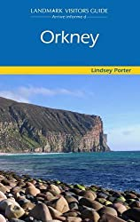 The Orkney Isles (Landmark Visitor Guide)