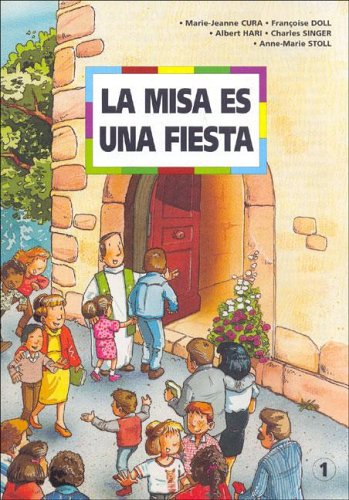 Misa Es Una Fiesta par M.J. CURA