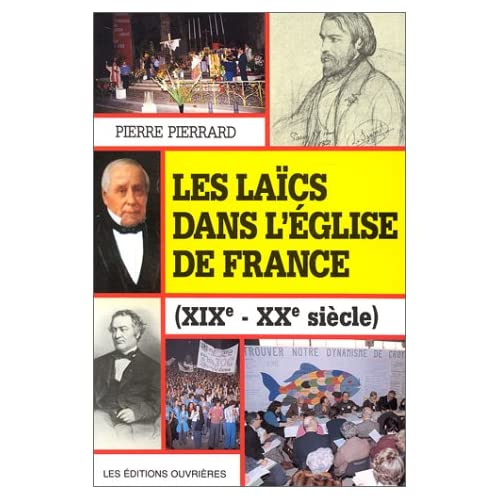 Les laïcs dans l'église de France : XIXe-XXe siècle