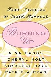 Burning Up: Tales of Erotic Romance by Nina Bangs (2003-07-03)