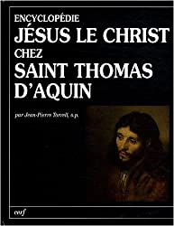 Jésus le Christ chez Saint Thomas d'Aquin : Encyclopédie
