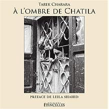 A l'Ombre de Chatila