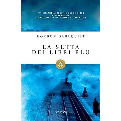 La Setta Dei Libri Blu (Tascabili Vol. 1130)