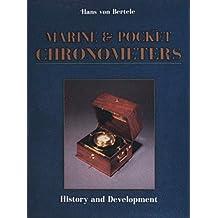Marine & Pocket Chronometers: History & Development