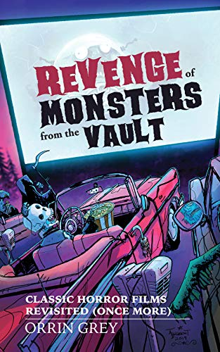 Revenge of Monsters from the Vault (English Edition)