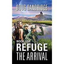 Refuge: The Arrival: Book 1