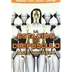 Estacion Del Crepusculo,La (Bibliópolis Fantástica) Premio Hugo 1977 a la mejor novela