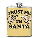 Miedhki Trust Me I Am Santa Outdoor Portable Stainless Steel Flagon Liquor Hip Flask Set (7oz)