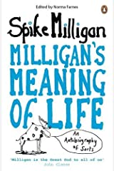 Milligan's Meaning of Life: An Autobiography of Sorts Paperback