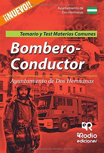 Bombero-Conductor del Ayuntamiento de Dos Hermanas. Temario y test. Materias comunes (OPOSICIONES)