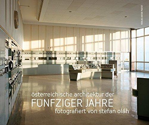 Ã-sterreichische Architektur der fünfziger Jahre: Fotografiert von Stefan Oláh (2011-10-05)