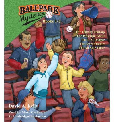 [( Ballpark Mysteries, Books 1-5: The Fenway Foul-Up, the Pinstripe Ghost, the L.A. Dodger, the Astro Outlaw, the All-Star Joker )] [by: David A Kelly] [Jun-2012]