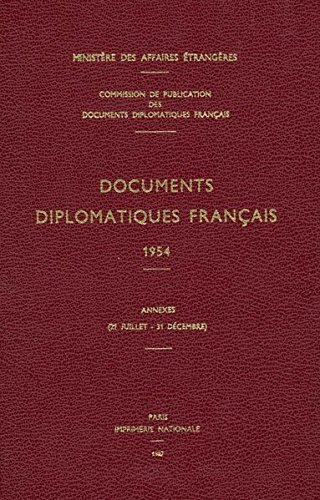 Documents Diplomatiques Francais, 1954: ...