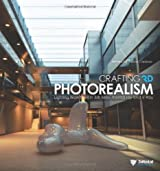 Crafting 3D Photorealism: Lighting Workflows in 3DS Max, Mental Ray and V-Ray