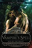 The Vampire's Spell - Kiss of The Night: Book 3