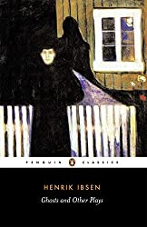 Ghosts, A Public Enemy, When We Dead Wake (Penguin Classics)
