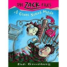 Zack Files 03: A Ghost Named Wanda (The Zack Files)