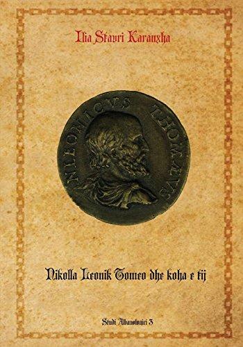 Koha Verlag Karte Ziehen.Nikolla Leonik Tomeo Dhe Koha E Tij Volume 3 Studime Albanologjike