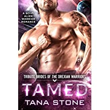Tamed: A Sci-Fi Alien Warrior Romance (Tribute Brides of the Drexian Warriors Book 1) (English Edition)