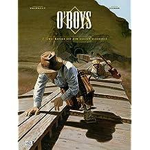 O'Boys 02: Zwei Katzen auf dem heißen Blechdach