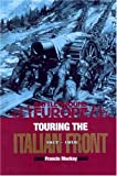 Touring the Italian Front 1917-1919 (Battleground Europe)