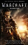 Warcraft: Durotan (The Official Movie Prequel) (Warcraft Movie)