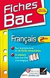 Fiches Bac Français 2de: Fiches de cours - Seconde