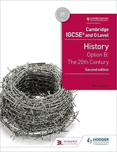 Cambridge IGCSE and O Level History 2nd Edition: Option B: The 20th century par Ben Walsh