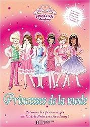 Princesse Academy : Princesses de la mode