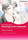 Deserving of His Diamonds?: Harlequin comics (The Outrageous Sisters Book 1)