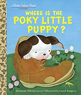 Where is the Poky Little Puppy? (Little Golden Book) by [Sebring Lowrey, Janette]