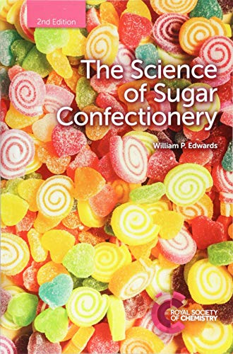 The Science of Sugar Confectionery por William P (Bardfield Consultants) Edwards
