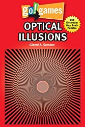 Go!Games Optical Illusions by Gianni A. Sarcone (2014-04-01)
