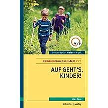 Auf geht's, Kinder!: Familientouren mit dem VVS. Wandern