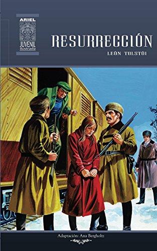 Resurrección (Ariel Juvenil Ilustrada nº 50) por León Tolstoi
