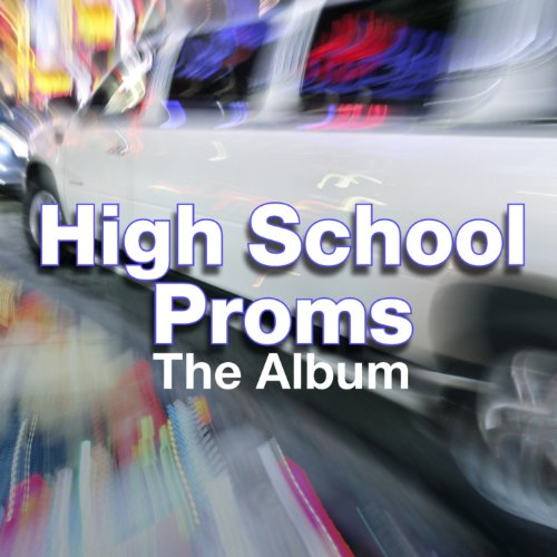 High School Proms: The Album