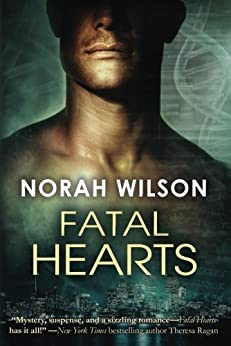 Fatal Hearts by [Wilson, Norah]
