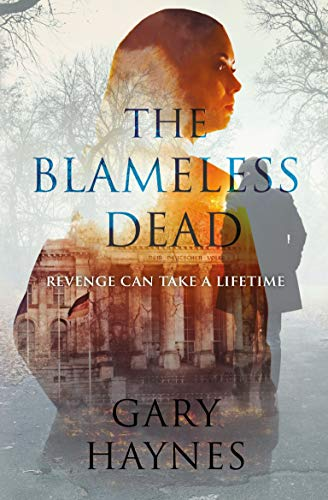 The Blameless Dead by [Haynes, Gary]
