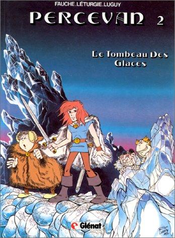 Percevan, Tome 2 : Le tombeau des glaces