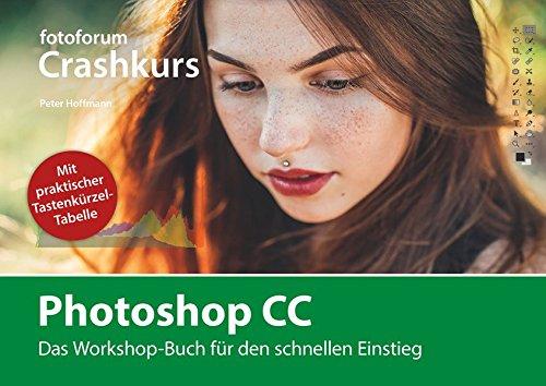 photoshop-cc-das-workshop-buch-fr-den-schnellen-einstieg-fotoforum-crashkurs