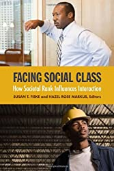 Facing Social Class: How Societal Rank Influences Interaction